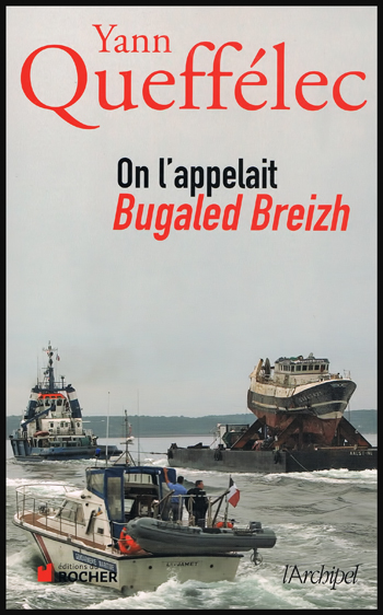 Yann Queffélec - On l'appelait Bugaled Breizh