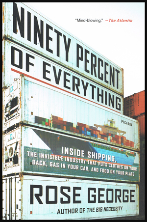 "Le livre ""Ninety Percent of Everything"" par Rose George"