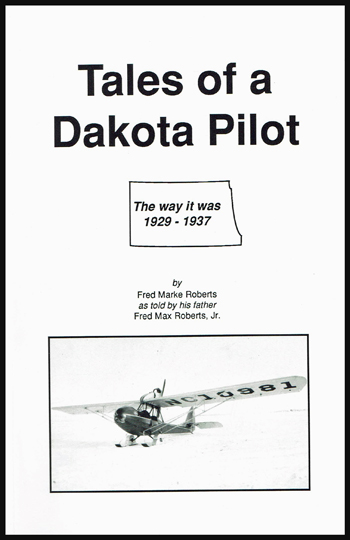 Tales of a Dakota Pilot - The way it was 1929 - 1937