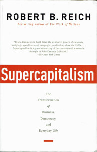 Supercapitalism by Robert B. Reich (web)