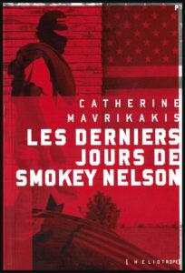 Roman de Catherine Mavrikakis: Les derniers jours de Smokey Nelson