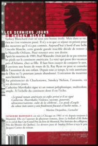 Quatrième de couverture du livre: Les derniers jours de Smokey Nelson, de Catherine Mavrikakis