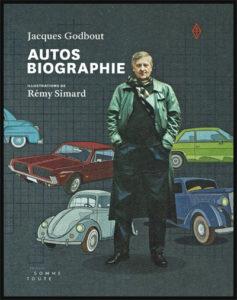 Couverture du livre Autos Biographie, par Jacques Godbout